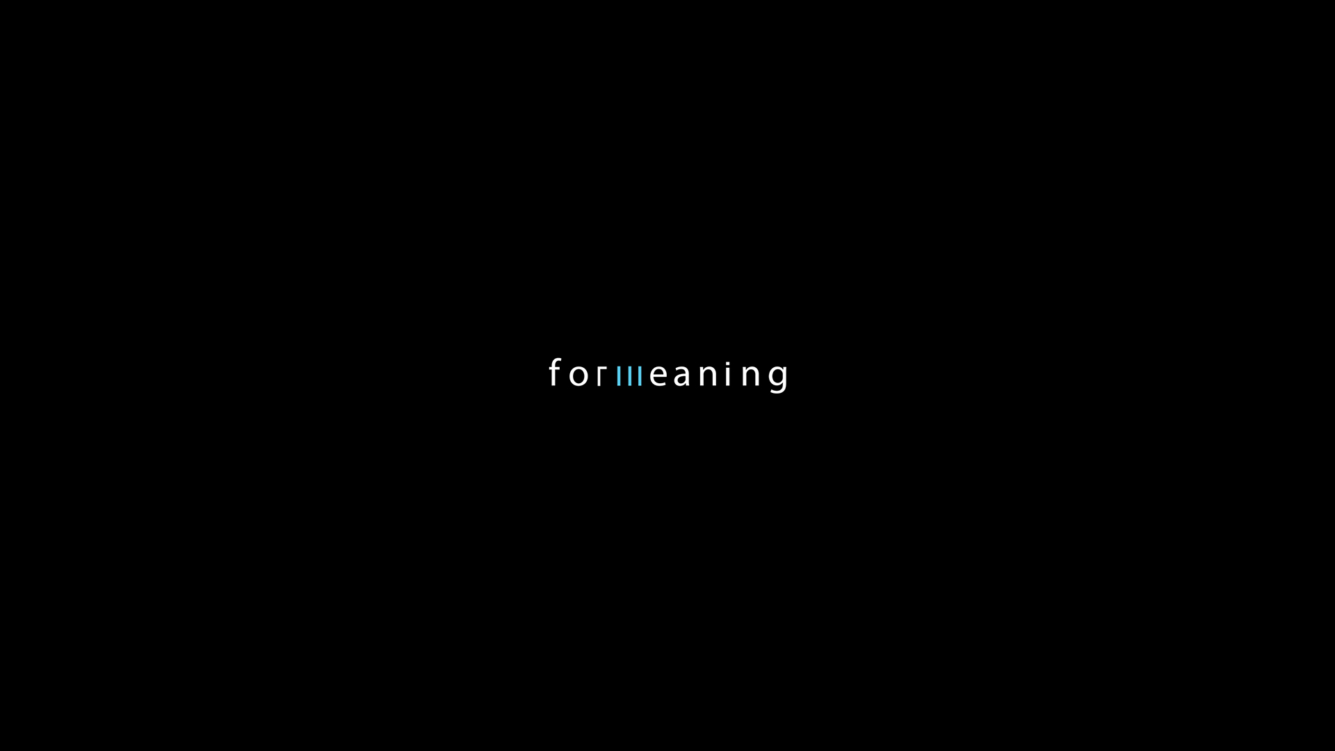 For Meaning